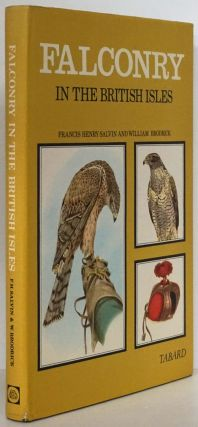 Falconry in the British Isles. Francis Henry Salvin, William Brodrick