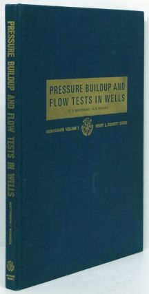 Pressure Buildup and Flow Tests in Wells. C. S. Matthews, D. G. Russell