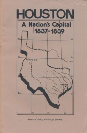 Houston A Nation's Capital 1837-1839